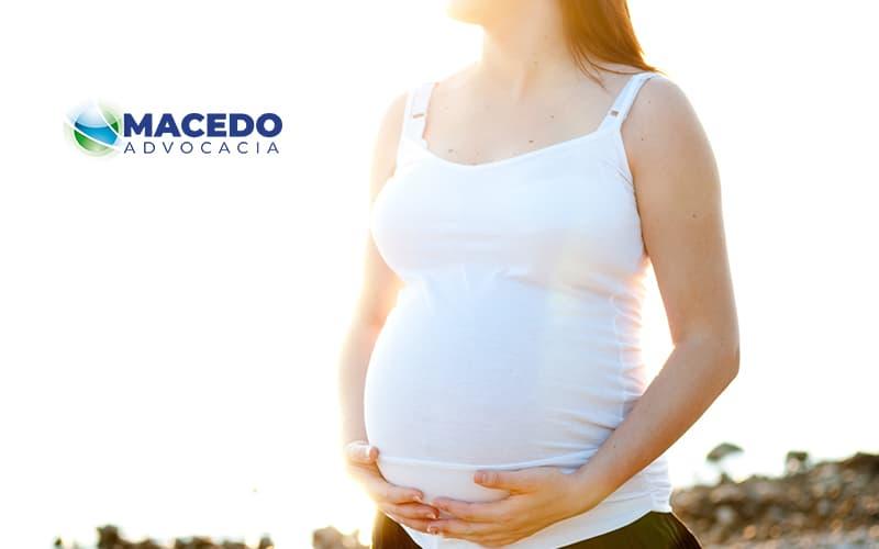 Como Funciona O Salario Maternidade Post - Macedo Advocacia - Como funciona o salário-maternidade