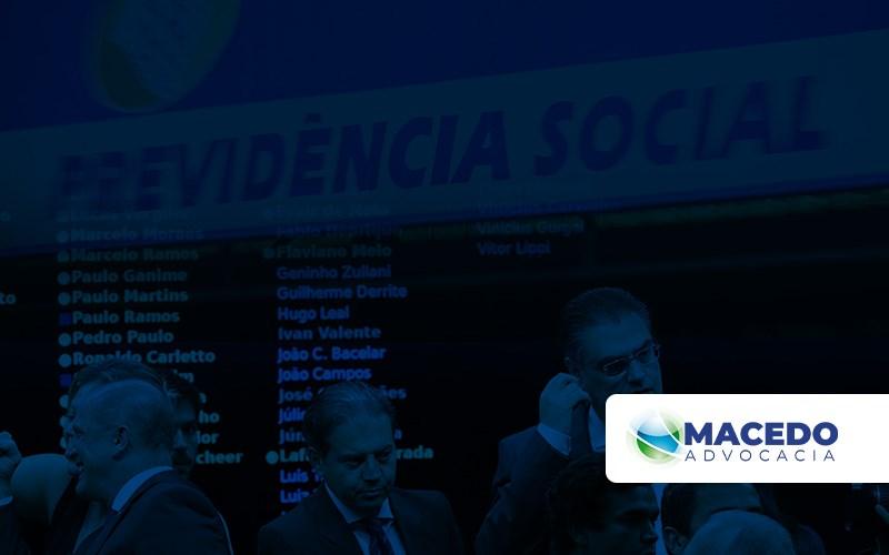 Reforma Da Previdencia Um Panorama De Como Estamos - Escritório de Advocacia em São Paulo - SP | Macedo Advocacia - Reforma Previdenciária – Um panorama de como estamos