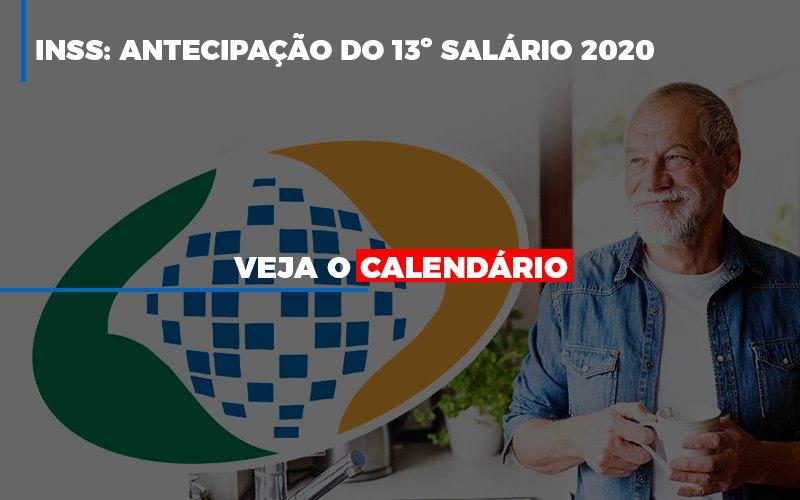 Inss Antecipacao Do 13 Salario 2020 Veja O Calendario - Abrir Empresa Simples - INSS: antecipação do 13º salário 2020, veja o calendário