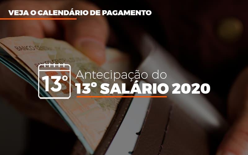 Inss Veja O Calendario De Pagamento Antecipacao Do 13 Salario 2020 - Abrir Empresa Simples - INSS: Veja o Calendário de pagamento antecipação do 13º salário 2020