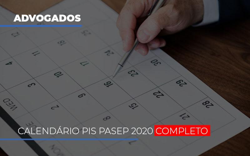 calendario-do-pis-pasep-2020-completo - Calendário PIS Pasep 2020 completo