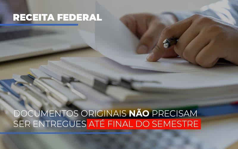 documentos-originais-nao-precisam-ser-entregues-ate-o-final-do-semestre - Documentos originais não precisam ser entregues até final do semestre