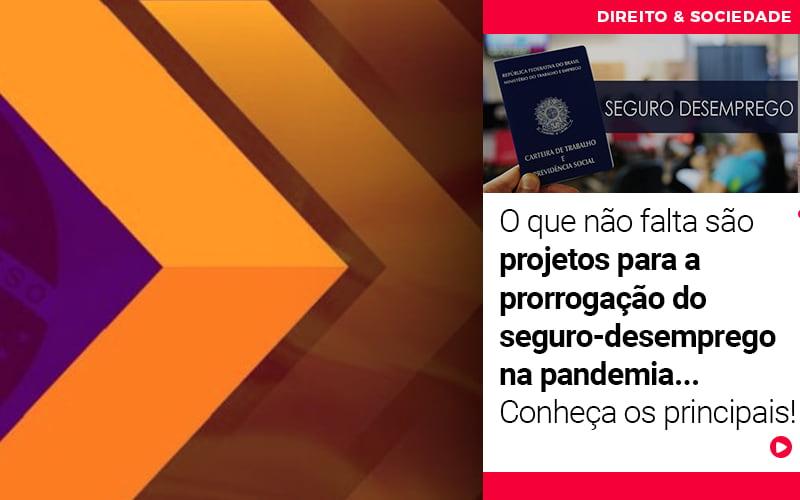 Advocacia Blog - Escritório de Advocacia em São Paulo - SP | Macedo Advocacia - O que não falta são projetos para a prorrogação do seguro-desemprego na pandemia… Conheça os principais!