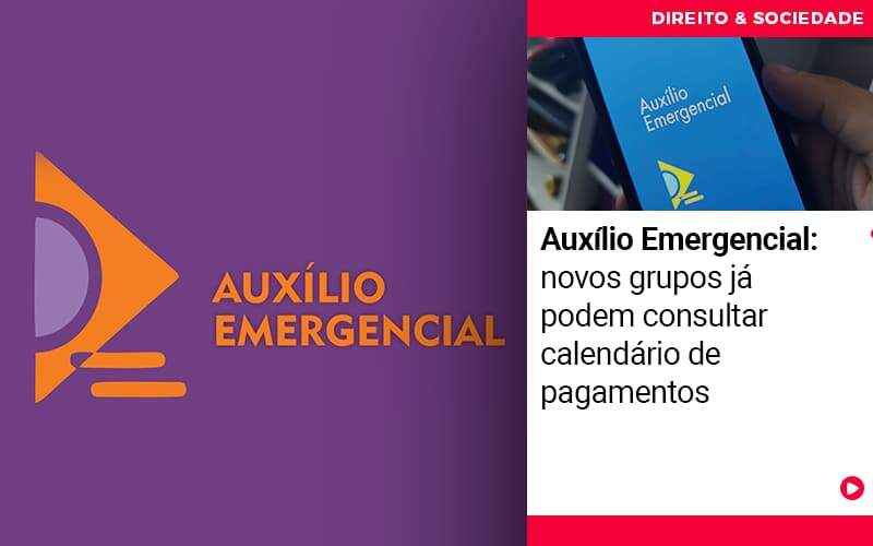 auxilio-emergencial-novos-grupos-ja-podem-consultar-calendarios-de-pagamentos - Auxílio Emergencial: novos grupos já podem consultar calendário de pagamentos