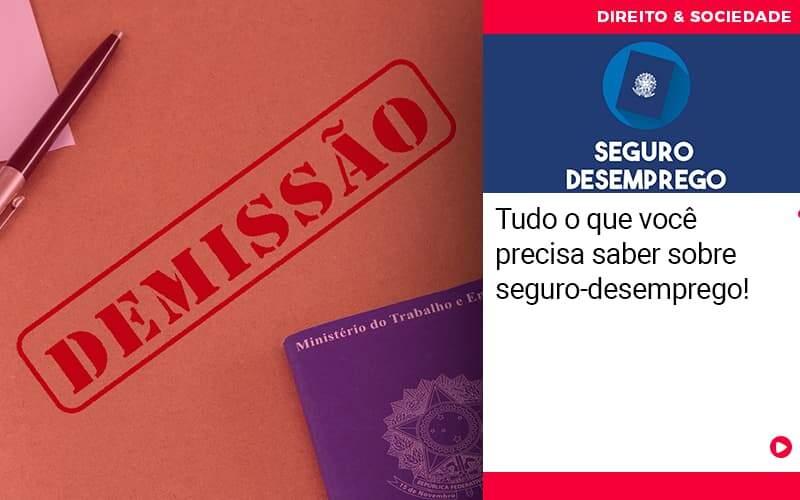 Tudo O Que Voce Precisa Saber Sobre Seguro Desemprego - Escritório de Advocacia em São Paulo - SP | Macedo Advocacia - Tudo o que você precisa saber sobre seguro-desemprego!