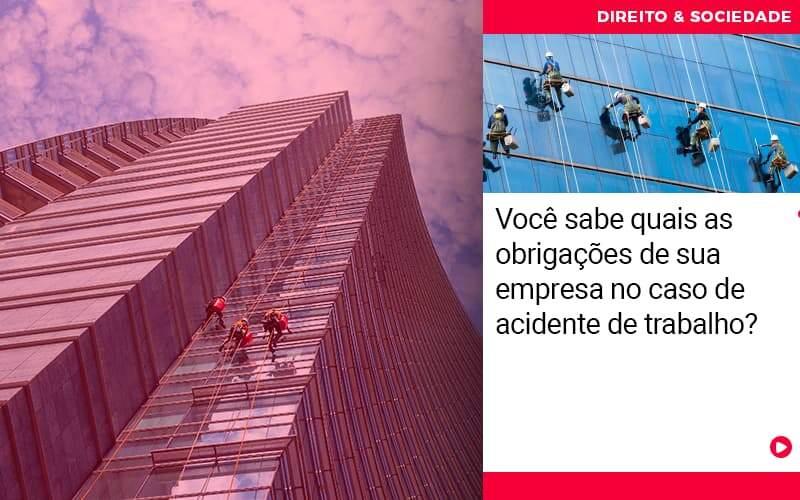 Voce Sabe Quais As Obrigacoes De Sua Empresa No Caso De Acidente De Trabalho - Escritório de Advocacia em São Paulo - SP | Macedo Advocacia - Você sabe quais as obrigações de sua empresa no caso de acidente de trabalho?