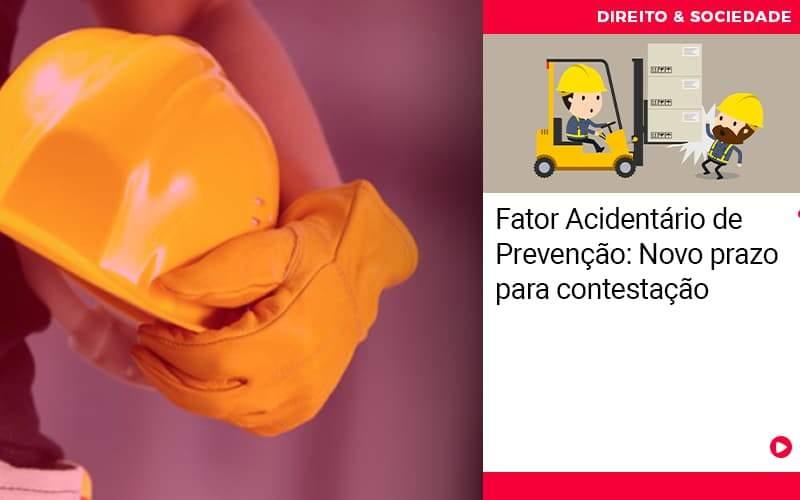 Fator Acidentario De Prevencao Novo Prazo Para Contestacao - Escritório de Advocacia em São Paulo - SP | Macedo Advocacia - Fator Acidentário de Prevenção: Novo prazo para contestação