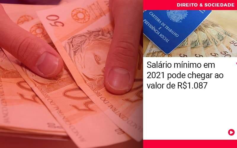 Salario Minimo Em 2021 Pode Chegar Ao Valor De 1087 - Escritório de Advocacia em São Paulo - SP | Macedo Advocacia - Salário mínimo em 2021 pode chegar ao valor de R$1.087