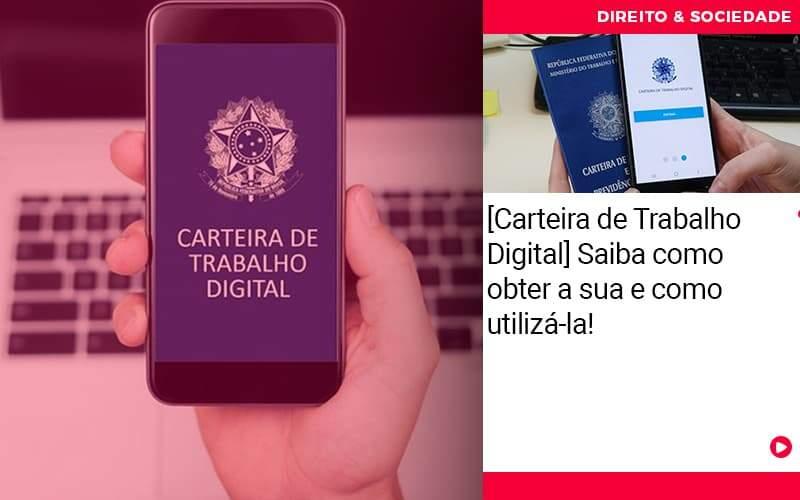 Carteira De Trabalho Digital Saiba Como Obter A Sua E Como Utiliza La - Escritório de Advocacia em São Paulo - SP | Macedo Advocacia - [Carteira de Trabalho Digital] Saiba como obter a sua e como utilizá-la!