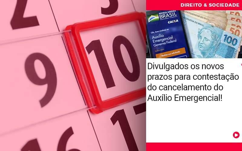Divulgados Os Novos Prazos Para Contestacao Do Cancelamento Do Auxilio Emergencial - Escritório de Advocacia em São Paulo - SP | Macedo Advocacia - Divulgados os novos prazos para contestação do cancelamento do Auxílio Emergencial!