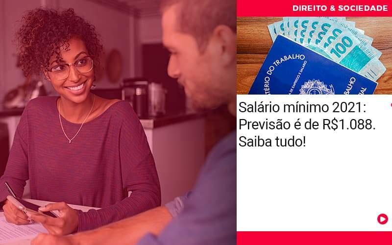 Salario Minimo 2021 Previsao E De 1088 Saiba Tudo - Escritório de Advocacia em São Paulo - SP   Macedo Advocacia - Salário mínimo 2021: Previsão é de R$1.088. Saiba tudo!