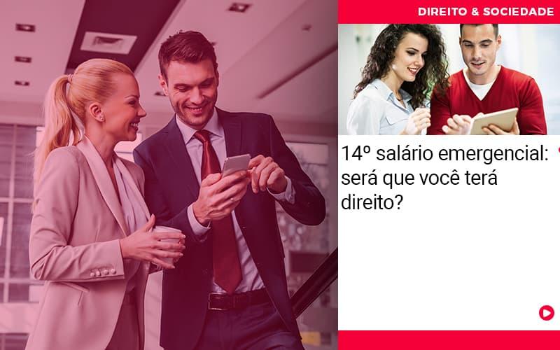 Sera Que Voce Tera Direito - Escritório de Advocacia em São Paulo - SP | Macedo Advocacia - 14º salário emergencial: será que você terá direito?