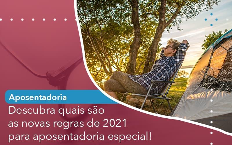 Descubra Quais Sao As Novas Regras De 2021 Para Aposentadoria Especial - Escritório de Advocacia em São Paulo - SP | Macedo Advocacia - Descubra quais são as novas regras de 2021 para aposentadoria especial!