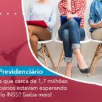 Voce Sabia Que Cerca De 1 7 Milhoes De Beneficiarios Estavam Esperando Analise Pelo Inss Saiba Mais - Escritório de Advocacia em São Paulo - SP | Macedo Advocacia - Você sabia que cerca de 1,7 milhões de beneficiários estavam esperando análise pelo INSS? Saiba mais!