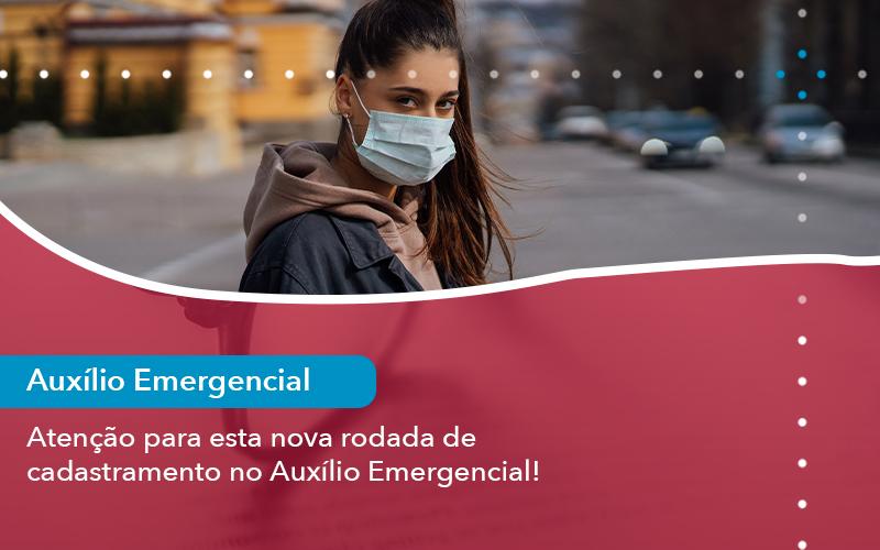 Atencao Para Esta Nova Rodada De Cadastramento No Auxilio Emergencial - Escritório de Advocacia em São Paulo - SP | Macedo Advocacia - Atenção para esta nova rodada de cadastramento no Auxílio Emergencial!