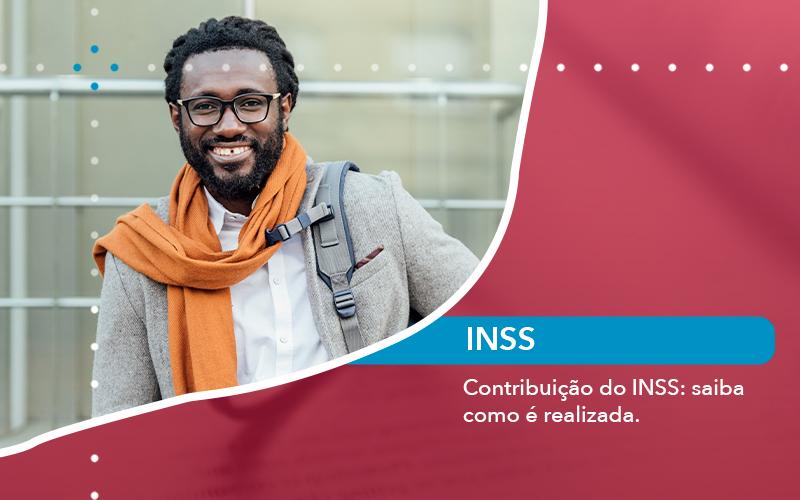 Contribuicao Do Inss Saiba Como E Realizada - Escritório de Advocacia em São Paulo - SP | Macedo Advocacia - Contribuição do INSS: saiba como é realizada.