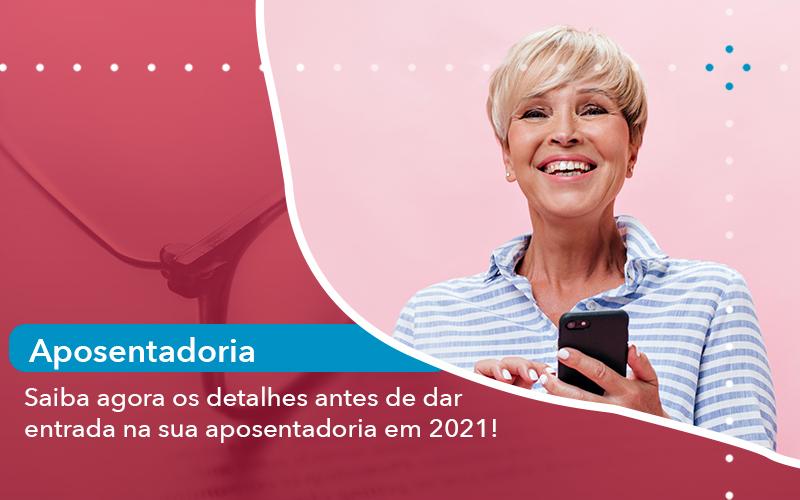 Saiba Agora Os Detalhes Antes De Dar Entrada Na Sua Aposentadoria Em 2021 - Escritório de Advocacia em São Paulo - SP   Macedo Advocacia - Saiba agora os detalhes antes de dar entrada na sua aposentadoria em 2021!