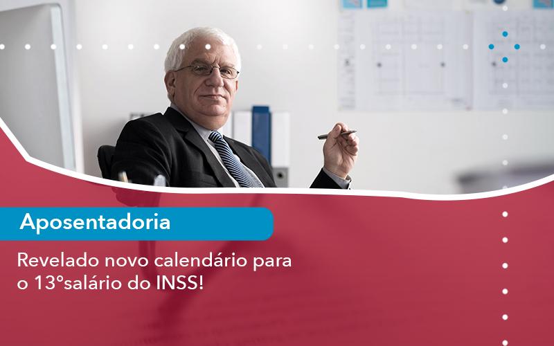 Revelado O Novo Calendario Para O 13 Salario Do Inss - Escritório de Advocacia em São Paulo - SP | Macedo Advocacia - Revelado o novo calendário para o 13° salário do INSS!