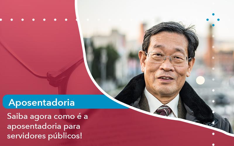Saiba Agora Como E A Aposentadoria Para Servidores Publicos - Escritório de Advocacia em São Paulo - SP | Macedo Advocacia - Saiba agora como é a aposentadoria para servidores públicos!